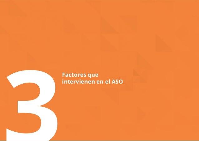 3Factores que  intervienen en el ASO