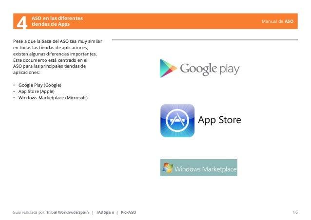 Manual de ASO  ASO en las diferentes  4 tiendas de Apps  Pese a que la base del ASO sea muy similar  en todas las tiendas ...