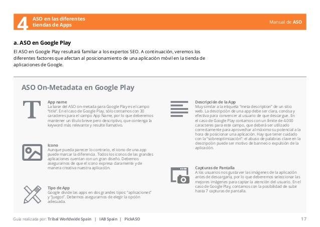 Manual de ASO  ASO en las diferentes  4 tiendas de Apps  a. ASO en Google Play  El ASO en Google Play resultará familiar a...