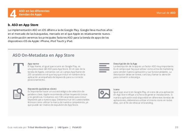 Manual de ASO  ASO en las diferentes  4 tiendas de Apps  b. ASO en App Store  La implementación ASO en iOS difiere a la de...
