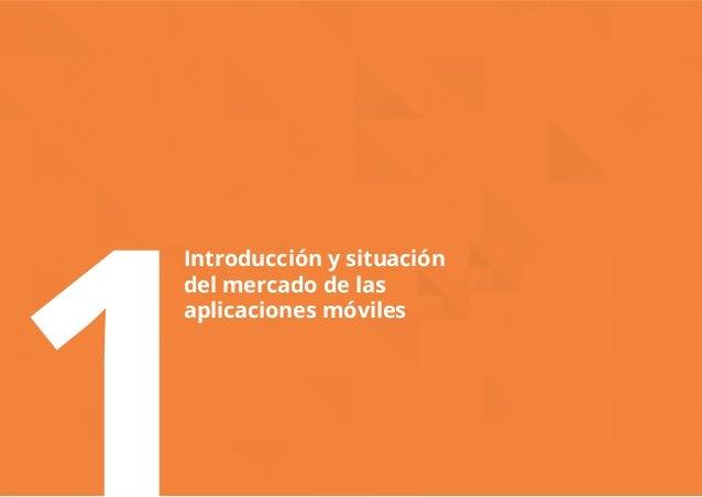 Introducción y situación  del mercado de las  aplicaciones móviles 1