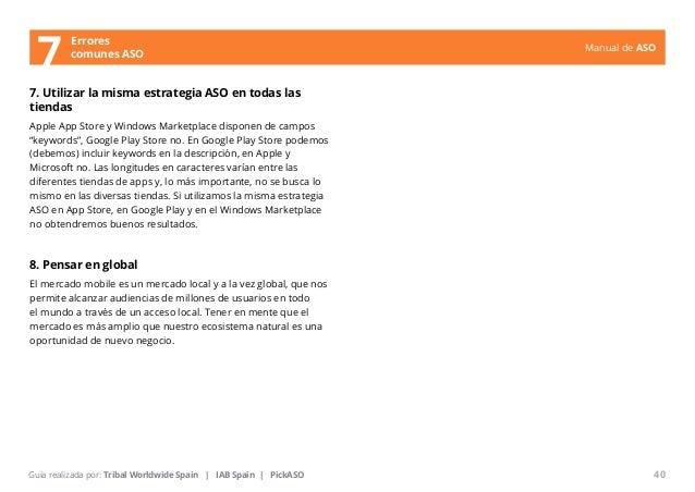 Manual de ASO  Errores  7 comunes ASO  7. Utilizar la misma estrategia ASO en todas las  tiendas  Apple App Store y Window...