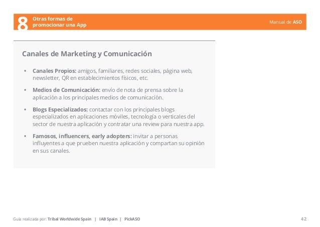Manual de ASO  Canales de Marketing y Comunicación  • Canales Propios: amigos, familiares, redes sociales, página web,  ne...