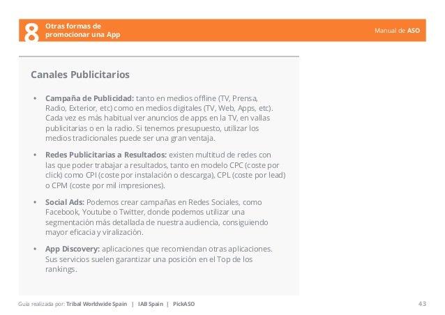 Manual de ASO  Canales Publicitarios  • Campaña de Publicidad: tanto en medios offline (TV, Prensa,  Radio, Exterior, etc)...