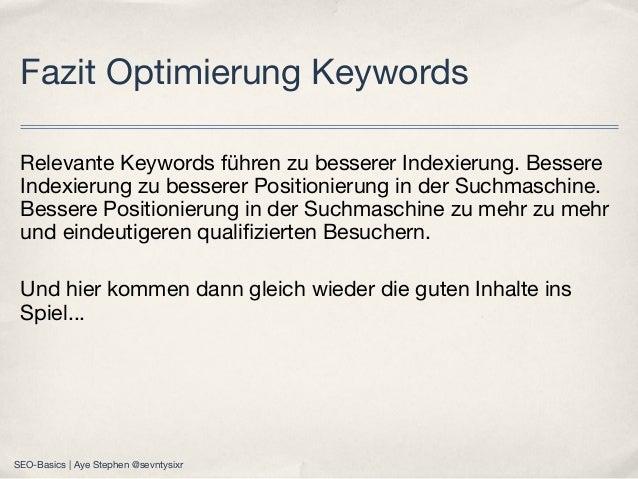 Relevante Keywords führen zu besserer Indexierung. Bessere Indexierung zu besserer Positionierung in der Suchmaschine. Bes...