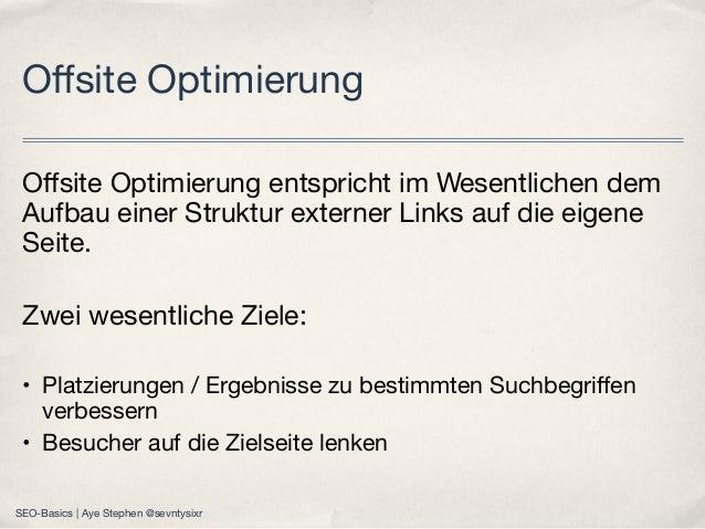 Offsite Optimierung entspricht im Wesentlichen dem Aufbau einer Struktur externer Links auf die eigene Seite. Zwei wesentli...
