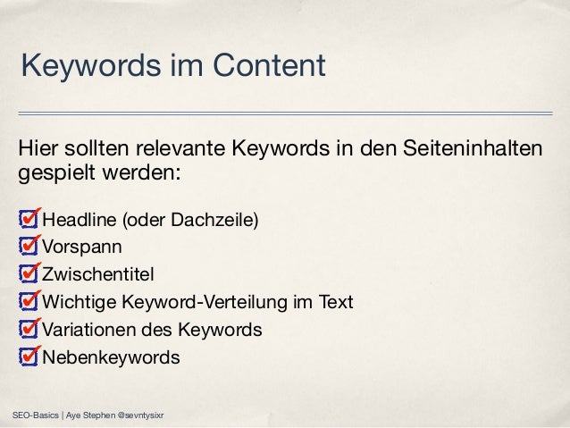 Hier sollten relevante Keywords in den Seiteninhalten gespielt werden: Headline(oder Dachzeile) Vorspann Zwischentitel Wi...