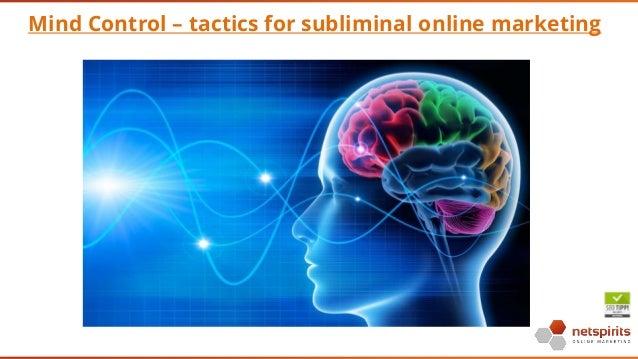 Mind Control – tactics for subliminal online marketing