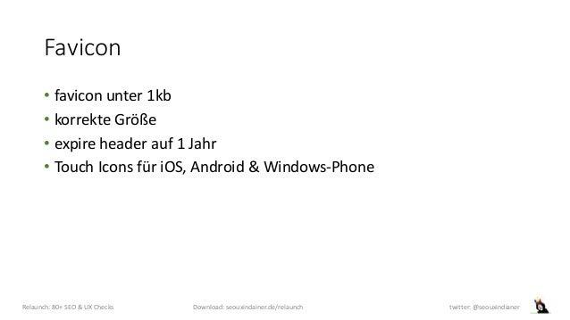 Favicon • favicon unter 1kb • korrekte Größe • expire header auf 1 Jahr • Touch Icons für iOS, Android & Windows-Phone Rel...
