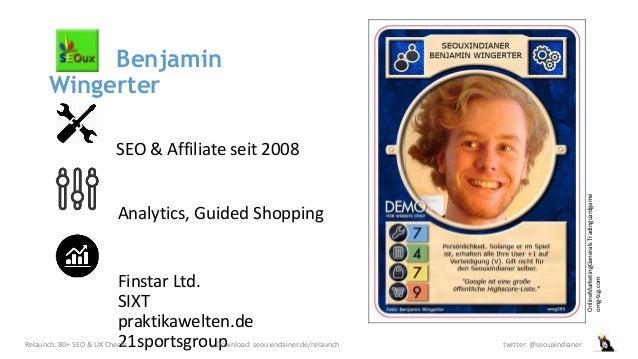 Benjamin Wingerter SEO & Affiliate seit 2008 Analytics, Guided Shopping Finstar Ltd. SIXT praktikawelten.de 21sportsgroupR...