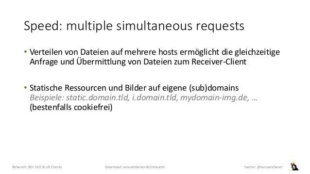 Speed: multiple simultaneous requests • Verteilen von Dateien auf mehrere hosts ermöglicht die gleichzeitige Anfrage und Ü...