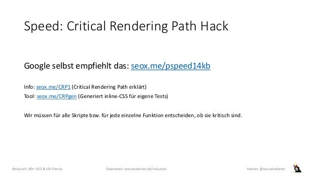 Speed: Critical Rendering Path Hack Google selbst empfiehlt das: seox.me/pspeed14kb Info: seox.me/CRP1 (Critical Rendering...