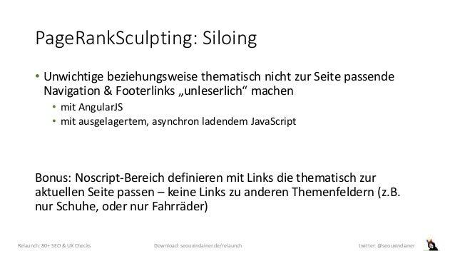 """PageRankSculpting: Siloing • Unwichtige beziehungsweise thematisch nicht zur Seite passende Navigation & Footerlinks """"unle..."""