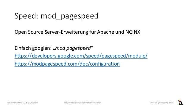"""Speed: mod_pagespeed Open Source Server-Erweiterung für Apache und NGINX Einfach googlen: """"mod pagespeed"""" https://develope..."""