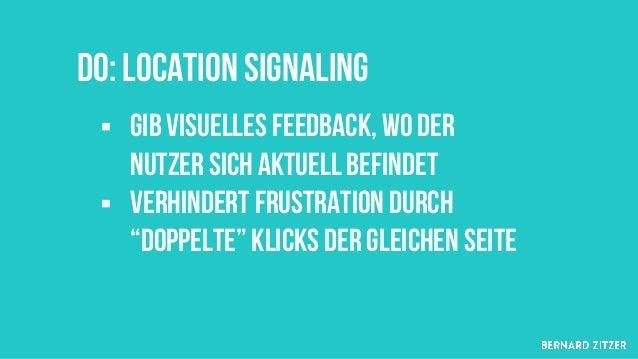 Do: Visuell-Inhaltliche Unterscheidung § Es funktioniert! https://www.nngroup.com/articles/visual-indicators- differentiat...