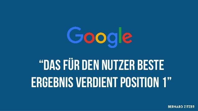 """""""Das für den Nutzer beste Ergebnis verdient position 1"""""""