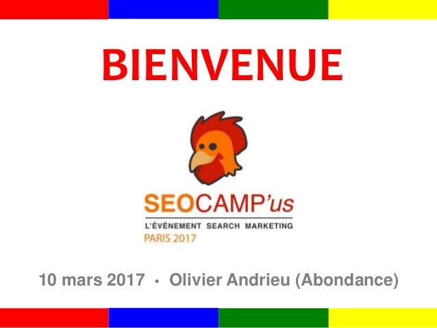 BIENVENUE 10 mars 2017 • Olivier Andrieu (Abondance)