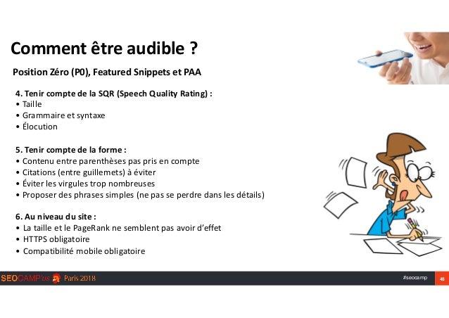 #seocamp 48 Commentêtreaudible? PositionZéro(P0),FeaturedSnippetsetPAA 4.TenircomptedelaSQR(SpeechQuality...