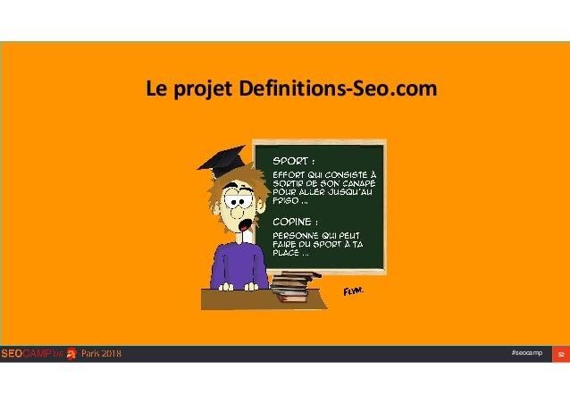 #seocamp 52 LeprojetDefinitions-Seo.com