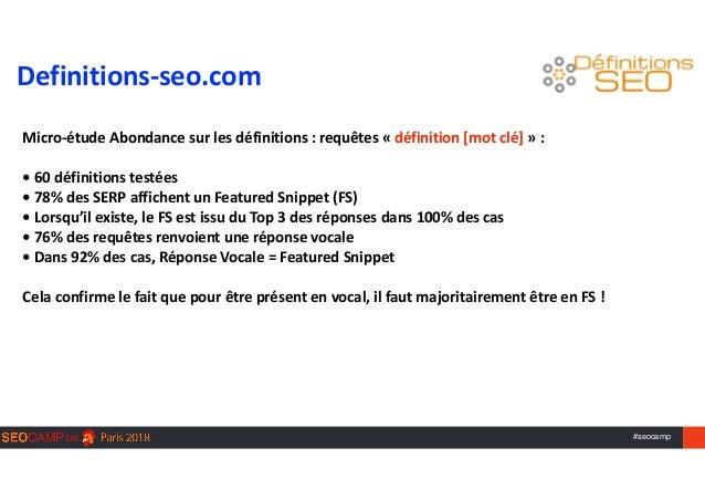 #seocamp  Micro-étudeAbondancesurlesdéfinitions:requêtes«définition[motclé]»:  •60définitionstestées •...