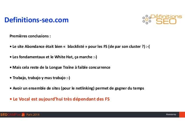 #seocamp Premièresconclusions:  •LesiteAbondanceétaitbien«blacklisté»pourlesFS(deparsoncluster?):-(...