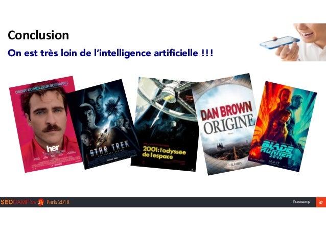 #seocamp 67 Conclusion On est très loin de l'intelligence artificielle !!!