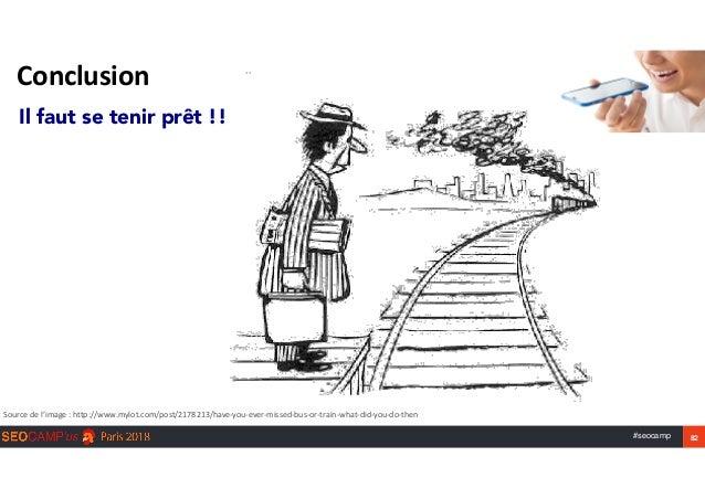 #seocamp 82 Conclusion Il faut se tenir prêt !! Sourcedel'image:http://www.mylot.com/post/2178213/have-you-ever-missed...