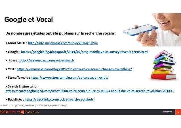 #seocamp 9 GoogleetVocal Sourcedel'image:http://www.mercymounthawk.ie/supervised-study/ Denombreusesétudesontété...
