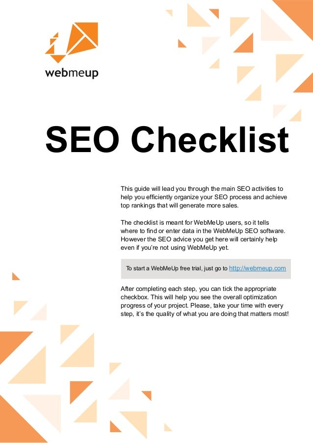 SEO Checklist This guide will lead you through the main SEO activities to help you efficiently organize your SEO process a...