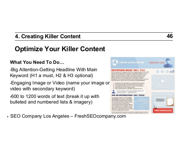 4. Creating Killer Content  Optimize Your Killer Content What You Need To Do… •Big  Attention-Getting Headline With Main ...