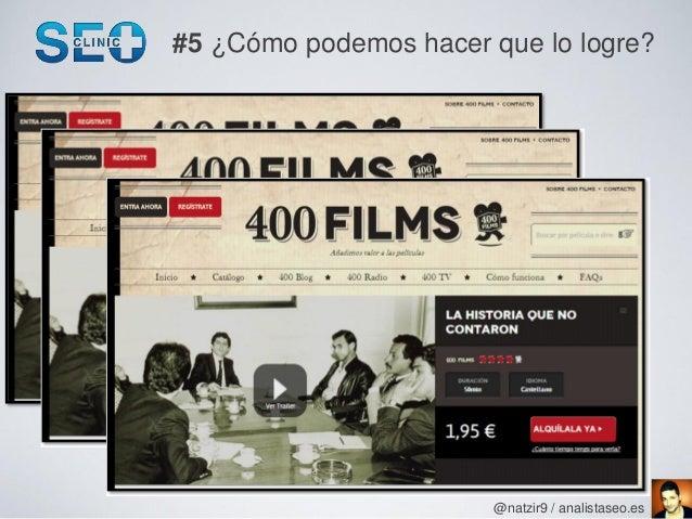 #5 ¿Cómo podemos hacer que lo logre?                       @natzir9 / analistaseo.es