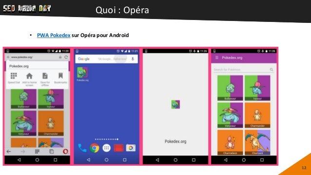 Quoi : Opéra 12 • PWA Pokedex sur Opéra pour Android