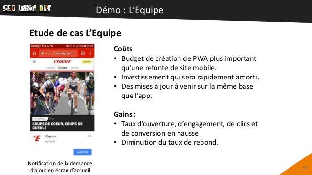Démo : L'Equipe 19 Notification de la demande d'ajout en écran d'accueil Coûts • Budget de création de PWA plus important ...