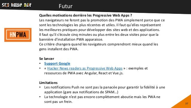 Futur 37 Quelles motivations derrière les Progressive Web Apps ? Les navigateurs ne feront pas la promotion des PWA simple...
