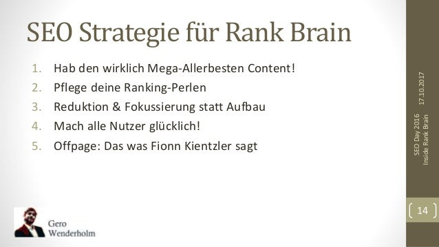 SEO Strategie für Rank Brain 1. Hab den wirklich Mega-Allerbesten Content! 2. Pflege deine Ranking-Perlen 3. Reduktion & F...
