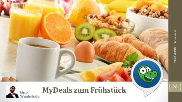10.11.2018 28 VoiceSearch MyDealszum Frühstück
