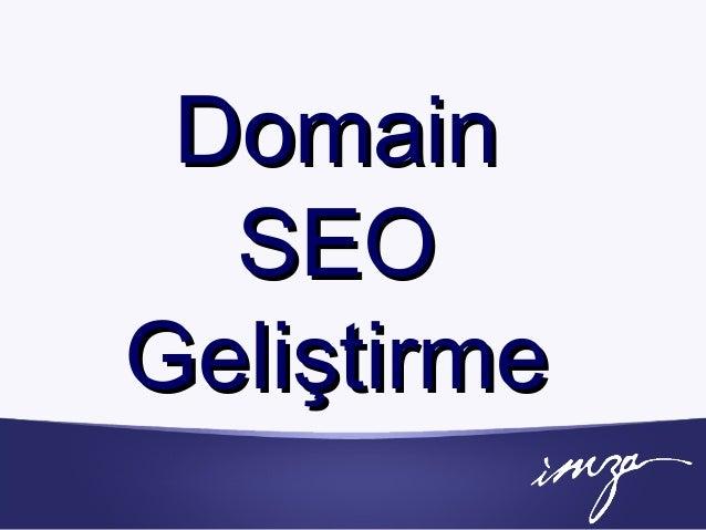 DomainDomain SEOSEO GeliştirmeGeliştirme