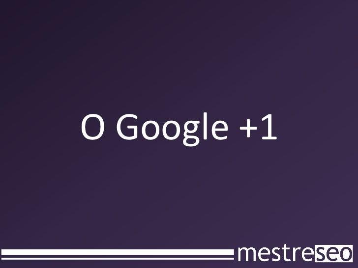 Como isso ajuda o Google?