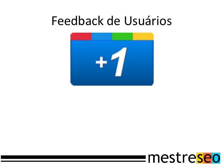 Implementação do +1http://www.google.com/intl/pt-BR/webmasters/+1/button/