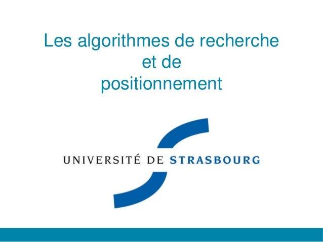 Les algorithmes de recherche et de positionnement