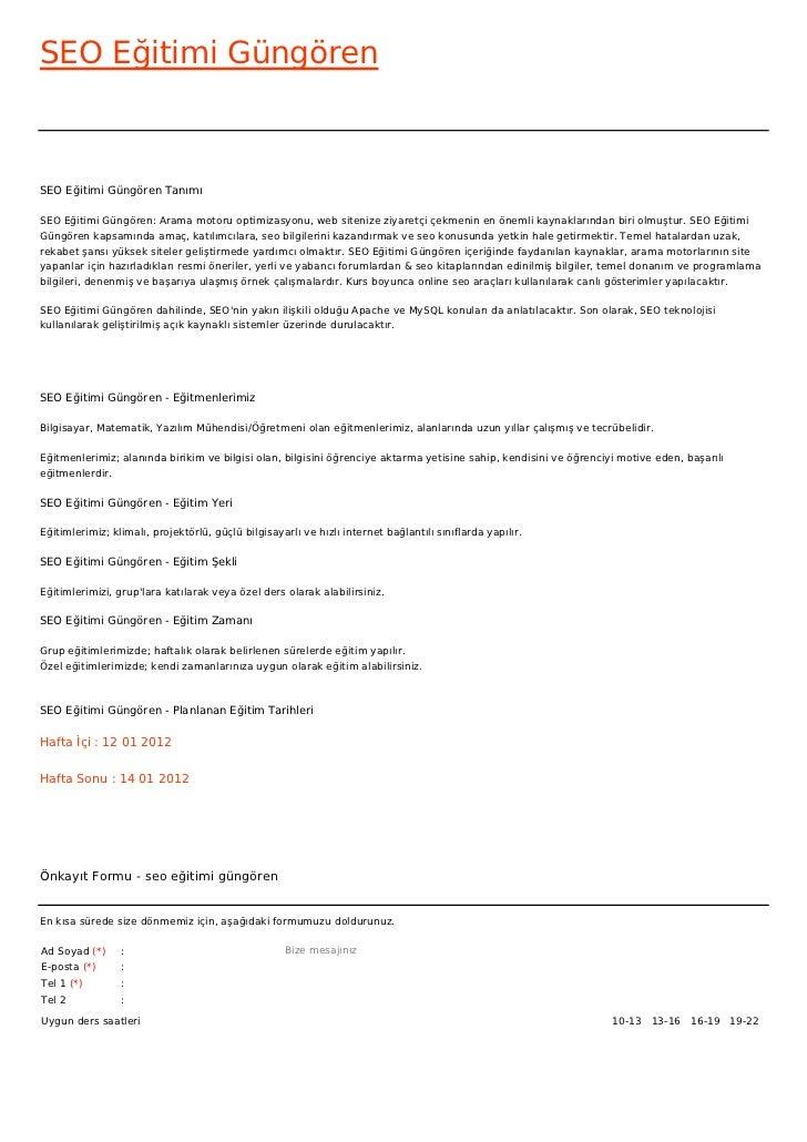 SEO Eğitimi GüngörenSEO Eğitimi Güngören TanımıSEO Eğitimi Güngören: Arama motoru optimizasyonu, web sitenize ziyaretçi çe...