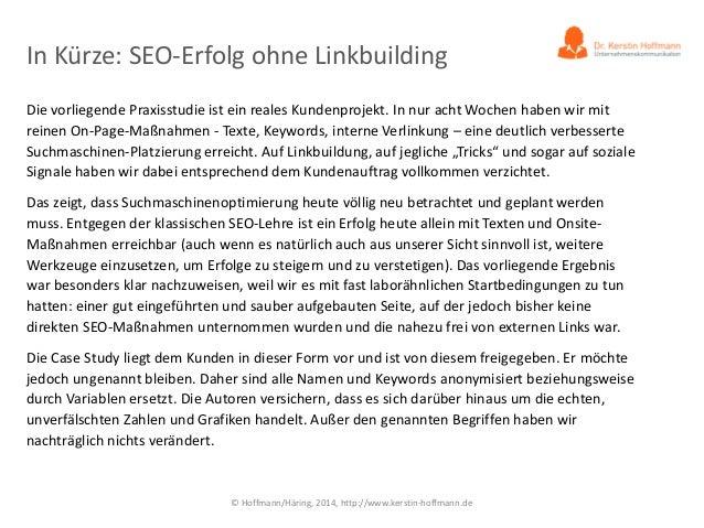 Praxisstudie: SEO-Erfolg ohne Linkbuilding! Slide 2