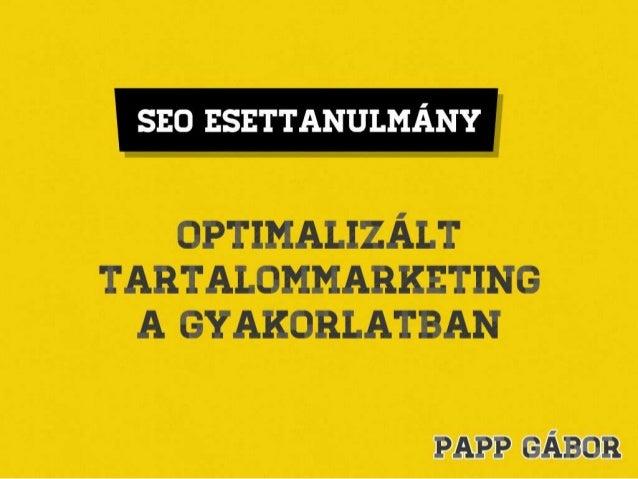 SEO Esettanulmány: optimalizált tartalommarketing