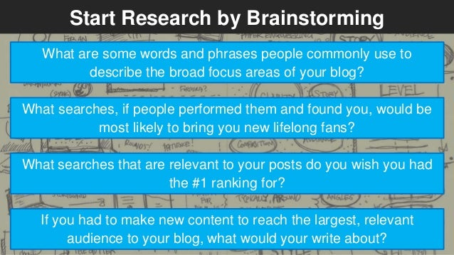 Start Research by Brainstorming  What are some words and phrases people commonly use to  describe the broad focus areas of...