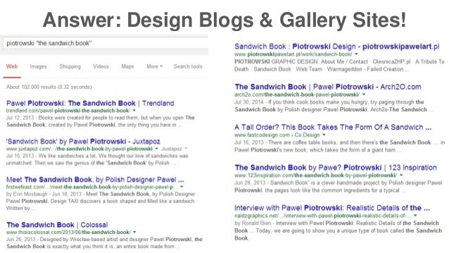 Answer: Design Blogs & Gallery Sites!