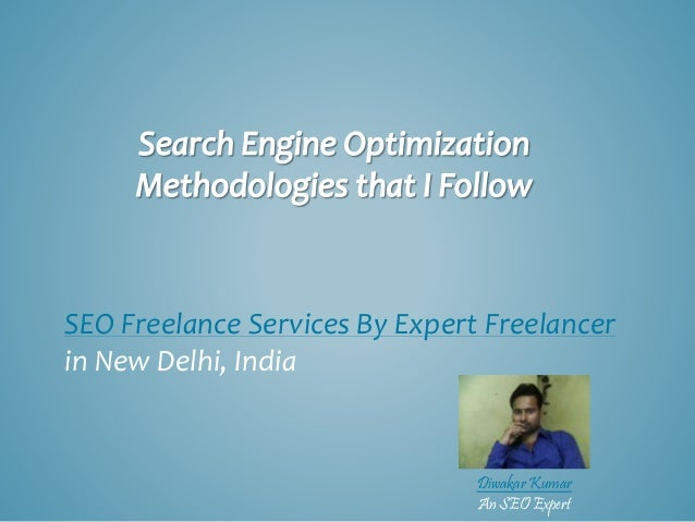SEO Freelance Services By Expert Freelancer  in New Delhi, India  Diwakar Kumar  An SEO Expert