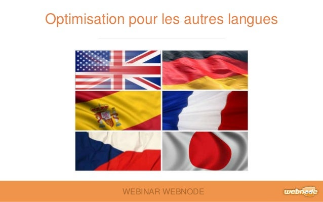 Optimisation pour les autres langues  WEBINAR WEBNODE