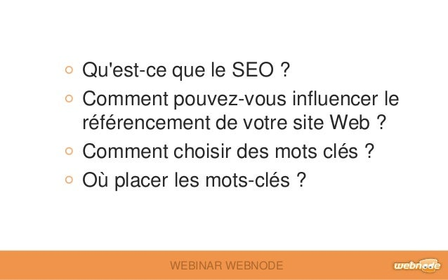 Qu'est-ce que le SEO ?  Comment pouvez-vous influencer le  référencement de votre site Web ?  Comment choisir des mots clé...