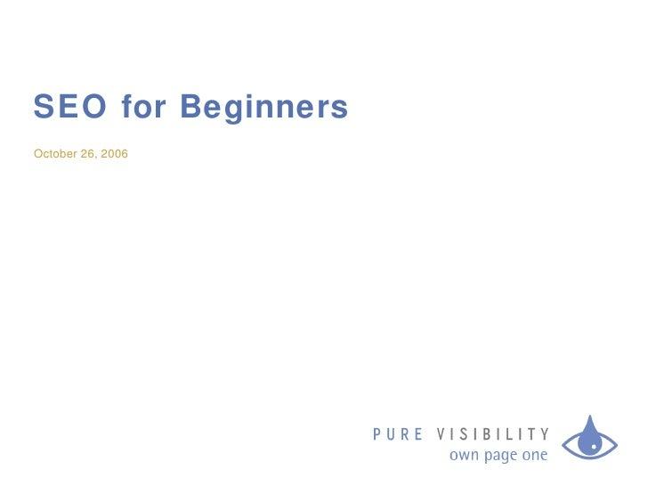 SEO for Beginners October 26, 2006