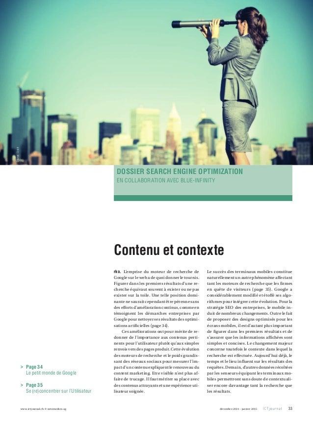www.ictjournal.ch © netzmedien ag 33décembre 2014 – janvier 2015 Contenu et contexte rko. L'emprise du moteur de recherche...